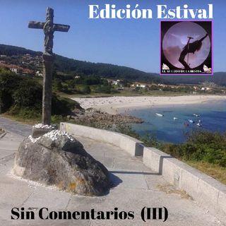 SIN COMENTARIOS III - (2020)