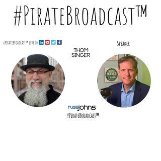 Catch Thom Singer on the #PirateBroadcast™