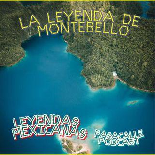 56 - Leyendas Mexicanas - La leyenda de Montebello