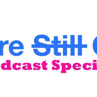 We're Still Cool Podcast Specials