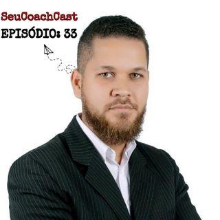 Episódio #33 SeuCoachCast