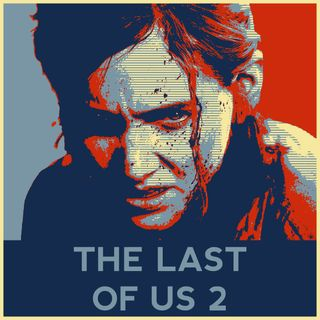 The Last Of Us 2 - L'hai finito? Parliamone