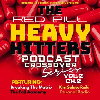 BTM PODCAST S02E10: RED PILL HEAVY HITTERS - VOL.2 PART 2