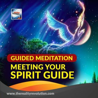 Guided Meditation: Meeting Your Spirit Guide