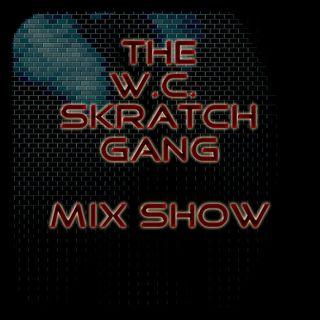 W.C. Skratch Gang Mix Show #6 (LikWit Radio)