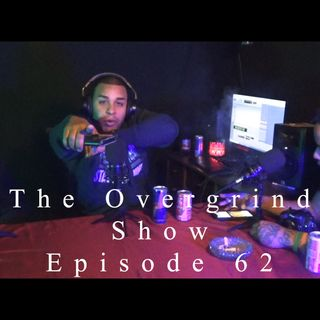 The Overgrind Show ep.62 (Da Example, Nikon Alex)