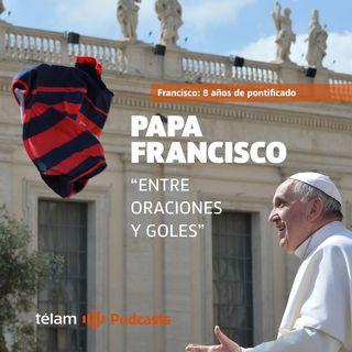 """Papa Francisco: """"Entre oraciones y goles"""""""