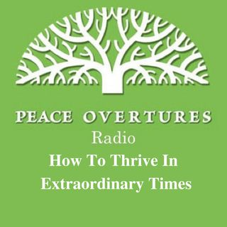 How To Thrive in Extraordinary Times