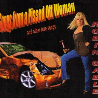 Robin Gable - Songs From A Pissed Off Woman - KDTN Radio One - 2011