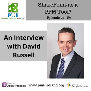David Russell - MS SharePoint as a PPM Tool - EP20 S02