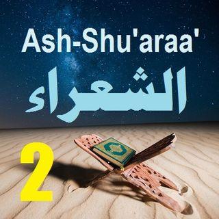 Soorah ash-Shu'araa' Part 2 (Verses 10-22)