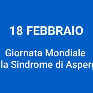 Puntata 18 febbraio -Giornata SINDROME DI ASPERGER
