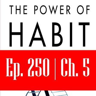 Ep. 250: द पॉवर ऑफ़ हैबिट - भाग 2 अध्याय 1