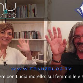 Con Lucia Morello abbiamo parlato del femminile…