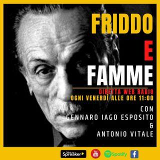 FRIDDO E FAMME puntata 04