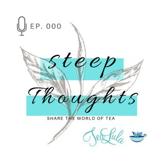 000 - Steep Thoughts Intro
