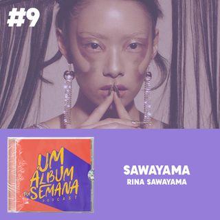 #9 Sawayama - Rina Sawayama