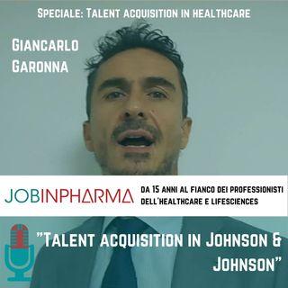 Giancarlo Garonna,Talent Acquisition inJOHNSON & JOHNSON