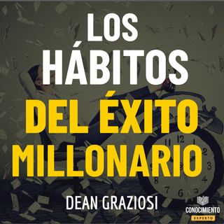 183 . Los Hábitos del Éxito Millonario