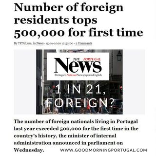 Good Morning Portugal! News: Portugal's Immigration Tops 500,000