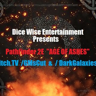 "PATHFINDER 2E ""Age of Ashes"" LiveStream Ep.9"