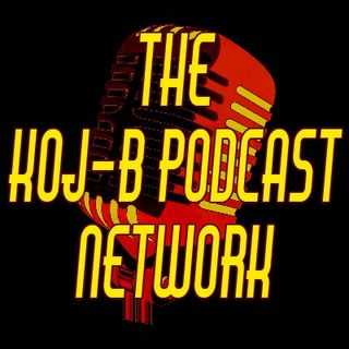The Koj-B Podcast Network
