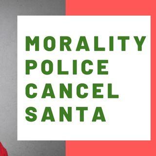 MORALITY POLICE CANCEL SANTA