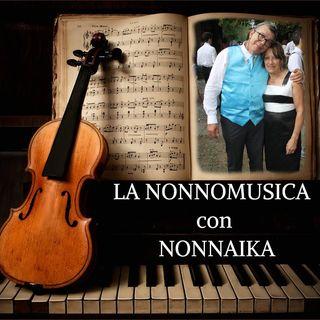 LA NONNOMUSICA 50 La Divina ed Il Maestro con Nonnaika