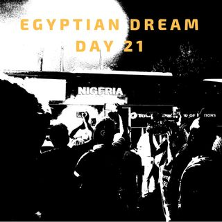 11 Jul: Egyptian Dream- Day 21- Super Eagles soar, ft. Will Troost-Ekong & Percy Tau