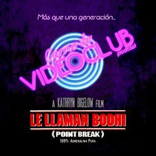 Carne de Videoclub - Episodio 125 - Le Llaman Bodhi (1991)