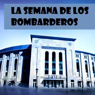 """Podcast de los Yankees: """"La Semana de los Bombarderos"""" - Episodio 13"""