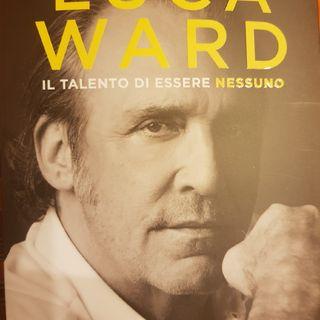 L. Ward  : Il Talento di Essere Nessuno