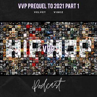 VVP PREQUEL TO 2021  Ep. 118 W  ODDBALL, Blue, & Deshaun Jay
