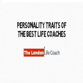 Personality Traits Of The Best Life Coaches