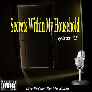 Secrets Within My Household (Episode 2: Battling Temptation)