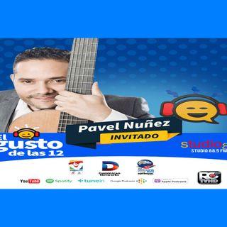 El Gusto de las 12- Episodio 61- 23 Septiembre-2019 Pavel Nunez