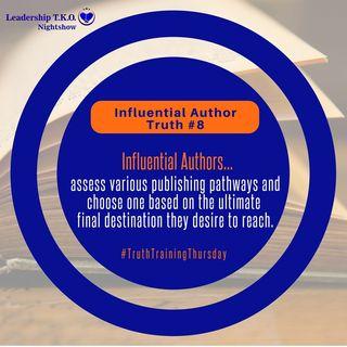 Influential Authorship Truth #8 & Publishing Options | Lakeisha McKnight