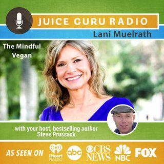 ep. 59: The Mindful Vegan with Lani Muelrath
