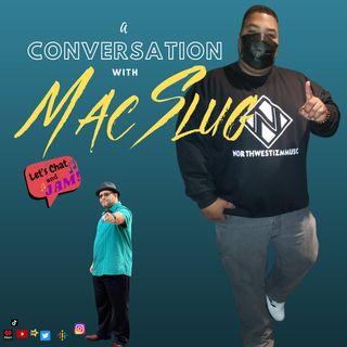 A Conversation With Mac Slug