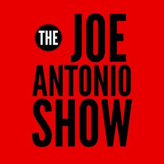The Joe Antonio Show