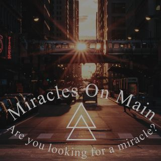 Miracles On Main