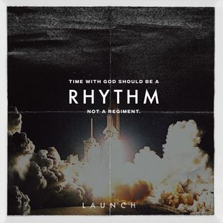 launch-time-with-god-should-be-a-rhythm-not-a-regiment