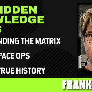 Transcending the Matrix - Secret Space Ops - Seeking True History with Frank Jacob