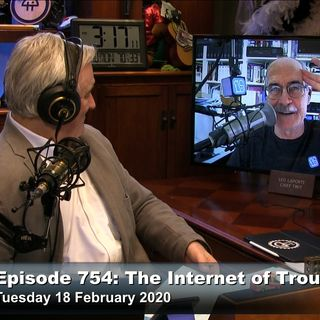 Security Now 754: The Internet of Troubles