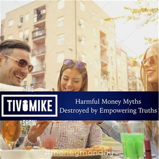 Harmful Money Myths Destroyed By Empowering Truths