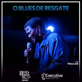 Blues Box - Rádio Executiva - 11 de Julho de 2020