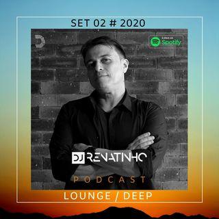 Set 02 # 2020 # Lounge # Dj Renatinho