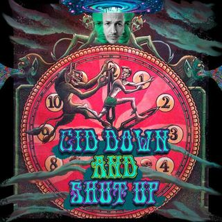 #116: 'Cid Down and Shut Up (Brendon Burns)