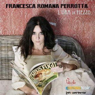 Intervista a Francesca Romana Perrotta