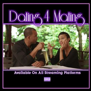 Dating 4 Mating  Ep. 114
